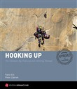 Hooking up. Il manuale definitivo per l'arrampicata artificiale e le Big Wall