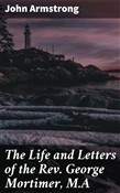 the life and letters of t...