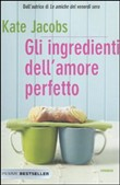 gli ingredienti dell'amor...