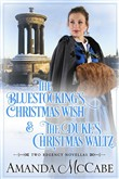 Christmas Wishes: Two Regency Christmas Novellas
