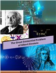 The Great Existential Problem of Albert Einstein