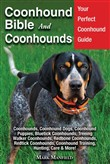 Coonhound Bible and Coonhounds