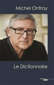 michel onfray, le diction...