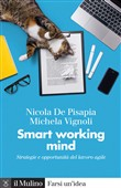 Smart working mind. Strategie e opportunità del lavoro agile