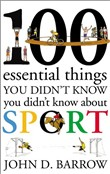 100 Essential Things You Didn't Know You Didn't Know About Sport