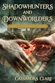 shadowhunters and downwor...