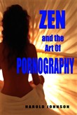 Zen and the Art of Pornography