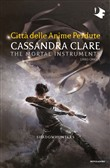 Città delle anime perdute. Shadowhunters. The mortal instruments. Vol. 5