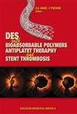 Des with bioabsorbable polymers antiplast therapy and stent thrombosis