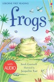 Frogs: Usborne First Reading: Level Three