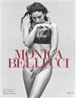 Monica Bellucci. Ediz. illustrata