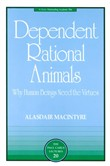 dependent rational animal...