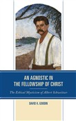 An Agnostic in the Fellowship of Christ