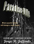 Paradise Ville - Volume One : Sanctuary of Death