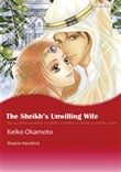 THE SHEIKH'S UNWILLING WIFE (Mills & Boon Comics)
