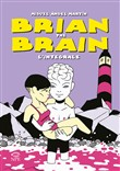 Brian the Brain. L'integrale