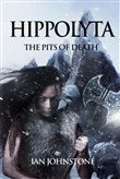 Hippolyta: The Pits Of Death