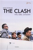 The Clash. Vite, idee, canzoni