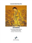 Zen naikan. The ancient energy alchemy of the Rinzai Zen monks