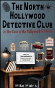 The North Hollywood Detective Club in The Case of the Hollywood Art Heist