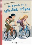 In search of a missing friends. Con CD Audio. Per la Scuola media