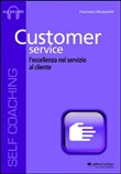 Customer service. L'eccellenza nel servizio al cliente. Cd Audio formato MP3. Audiolibro. CD Audio formato MP3
