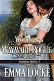 The Wooing of a Wayward Rogue