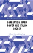 Corruption, Mafia Power and Italian Soccer
