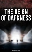 The Reign of Darkness (Dystopian Collection)
