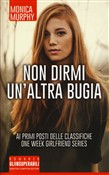 Non dirmi un'altra bugia. One week girlfriend series