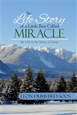 The Life Story of a Little Boy Called Miracle