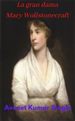 La gran dama Mary Wollstonecraft