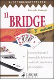 Il bridge. Vol. III