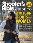 Shooter's Bible Guide to Shotgun Sports for Women