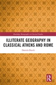 Illiterate Geography in Classical Athens and Rome