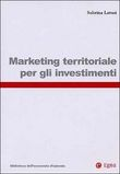 Marketing territoriale per gli investimenti