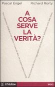 A cosa serve la verità?