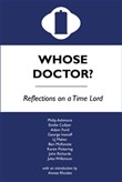 whose doctor? reflections...
