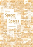 Spaces for living-Spaces for sharing