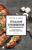 Quick & Easy Italian Cookbook