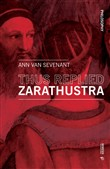 Thus replied Zarathustra