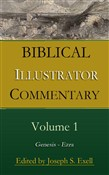 Biblical Illustrator Commentary, Volume 1