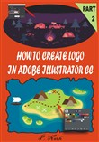 HOW TO CREATE LOGO IN ADOBE ILLUSTRATOR CC PART 2