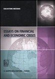 Essays on financial and economic crises