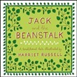 Jack and the beanstalk. A traditional tale illustrated