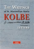 The writing of st. Maximilian Maria Kolbe Vol. 1