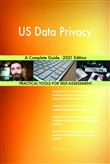 US Data Privacy A Complete Guide - 2021 Edition