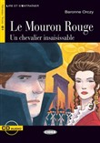 Le Mouron rouge. Livre + CD audio