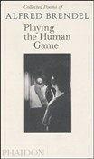 Alfred Brendel: Playing the Human Game