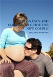 Pregnancy and Children Guide for New Couple